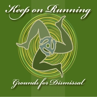 Keep On Running - Grounds For Dismissal - 2012